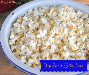 Food & Swine - Top Secret Kettle Corn