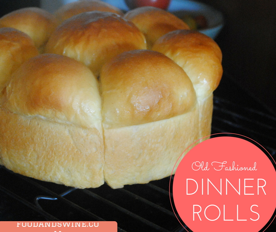 Best Old Fashioned Dinner Rolls